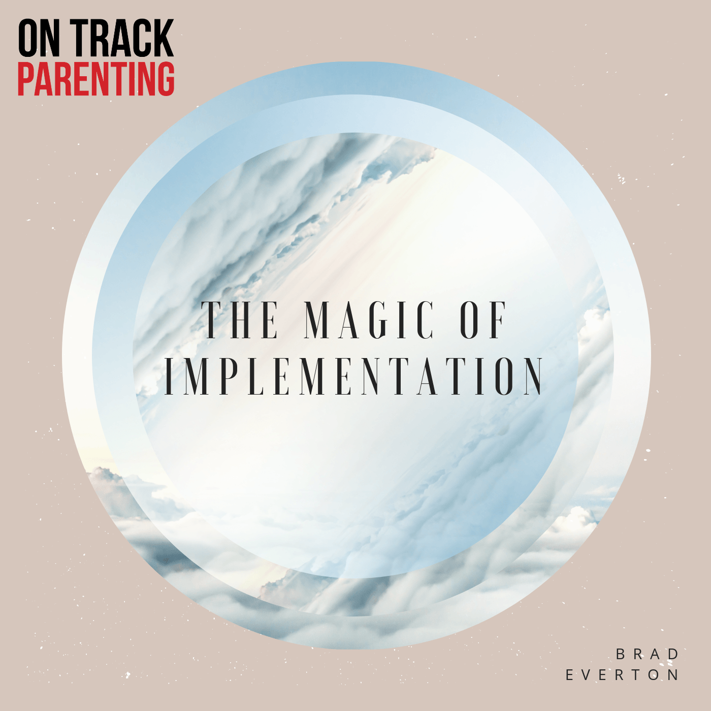 The Magic of Implementation