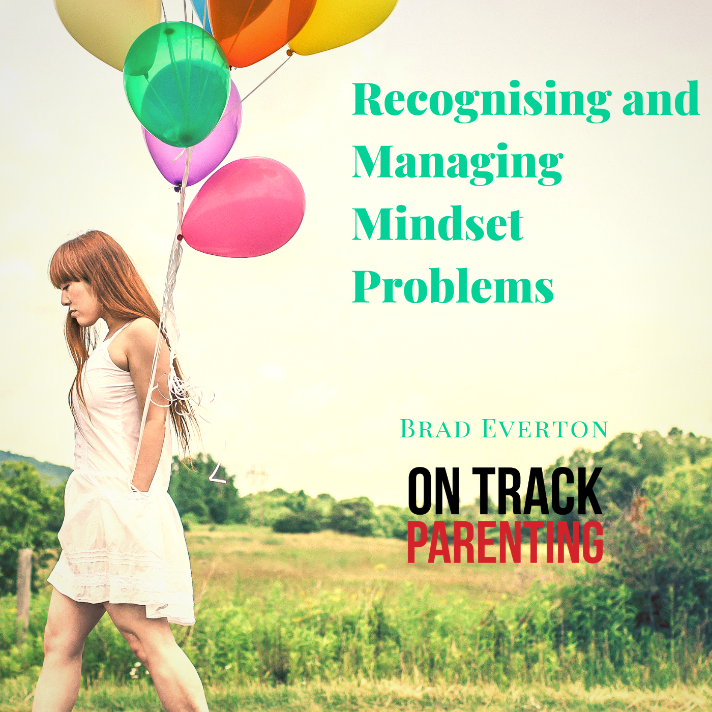 Recognising and Managing Mindset Problems